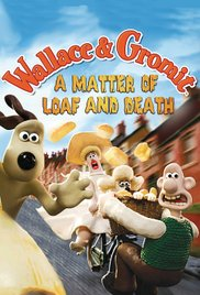 Wallace And Gromit A Matter Of Loaf Or Death